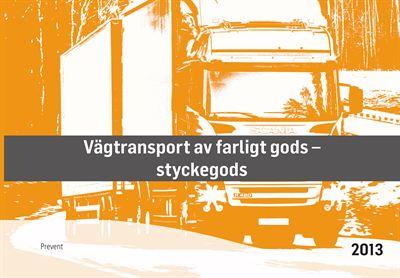 Handbok för vägtranport av farligt gods - styckegods