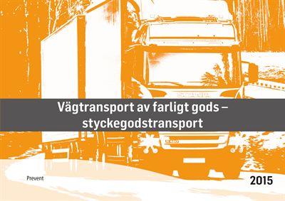 Omslag Vägtransport av farligt gods - styckegodstransport