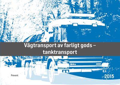 Omslag Vägtransport av farligt gods - tanktransport