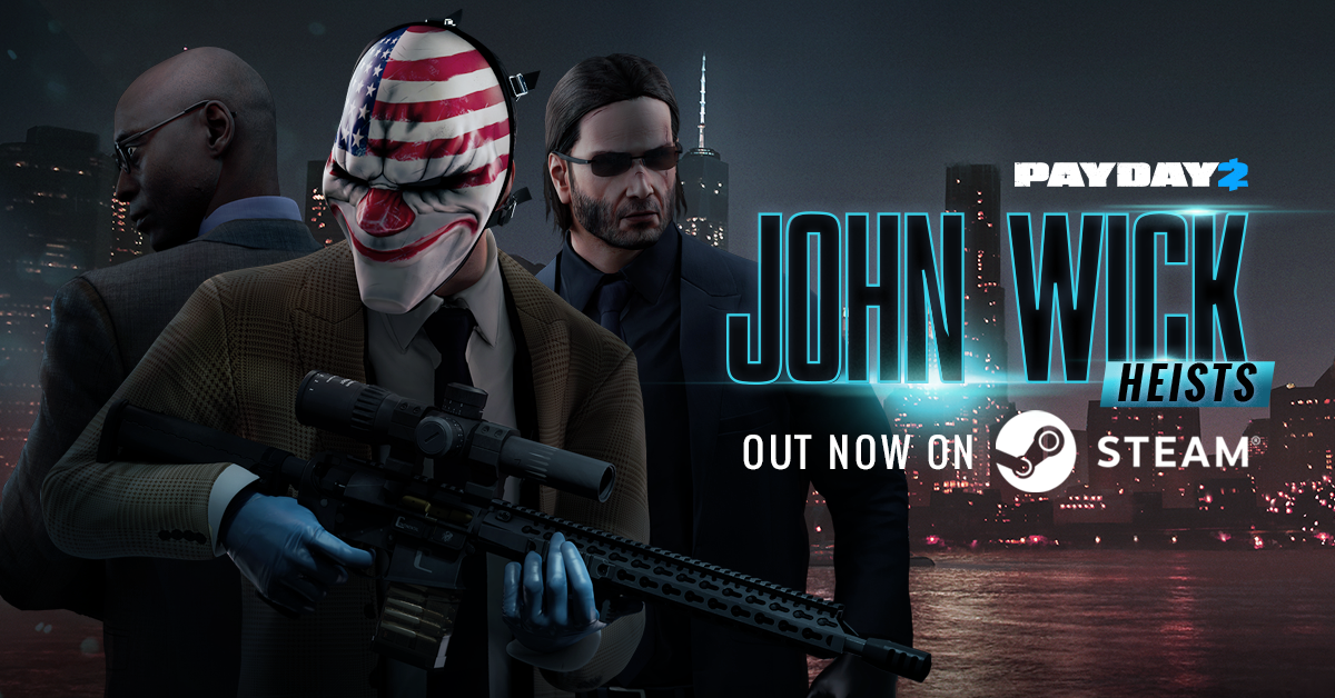 Starbreeze Releases Payday 2 John Wick Heist Dlc With Two