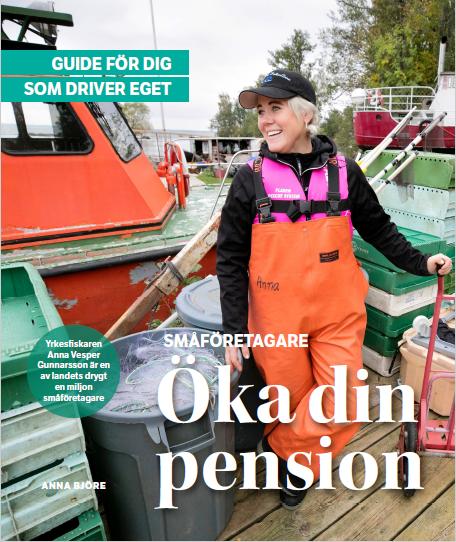 bokomslag - öka din pension av Anna Björe