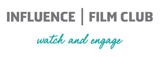 INFLUENCE FILM CLUB