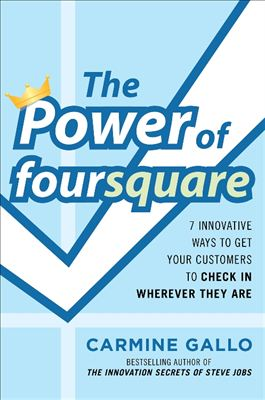 power-of-foursquare-carmine-gallo
