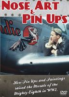 Nose Art and Pin-Ups explores the stories behind iconic nose art paintings on WW2 aircraft
