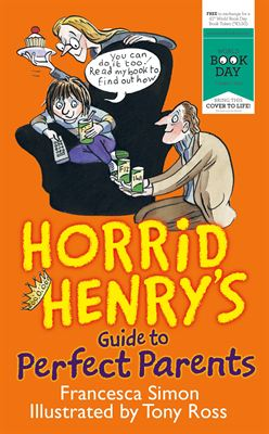 130219 World Book Day Horrid Henry s guide to perfect parents