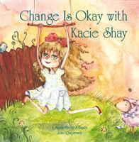 Change Is Okay with Kacie Shay cover image