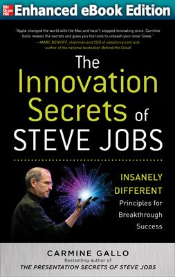 Create Breakthrough Innovations Like Steve Jobs: Enhanced Video eBook