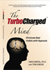 The TurboCharged Mind