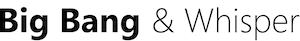 Sebastian Hesse | Big Bang & Whisper