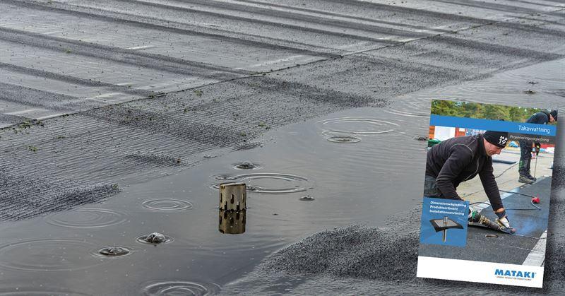 Mataki har tagit fram en ny vgledning fr att ka kunskapen om och kvaliteten p takavvattning
