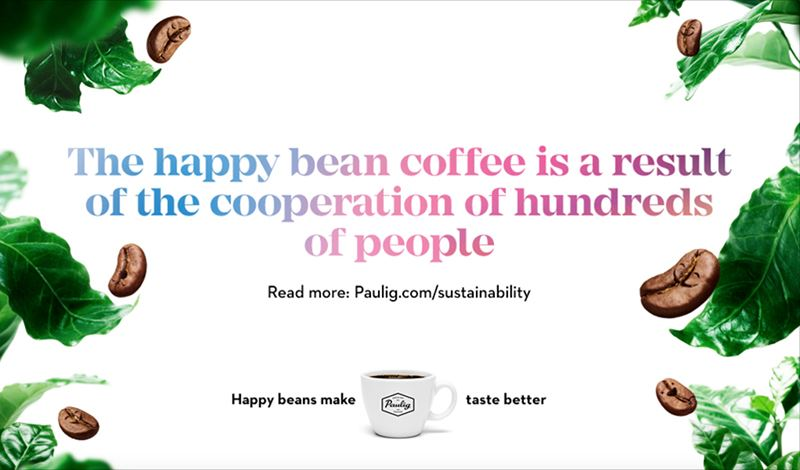 Paulig Aims At Making The Worlds Best Coffee And Believes That It Is Possible Only With High Quality Tasty Beans Have Gone Through A Happy Value