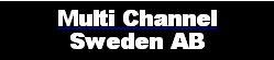 Multi Channel Sweden AB