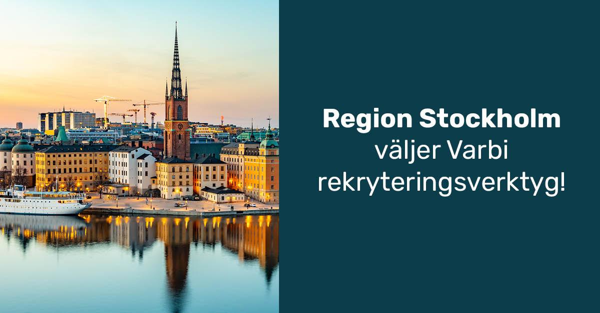 Region Stockholm väljer Varbi rekryteringsverktyg