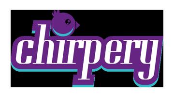 chirpery