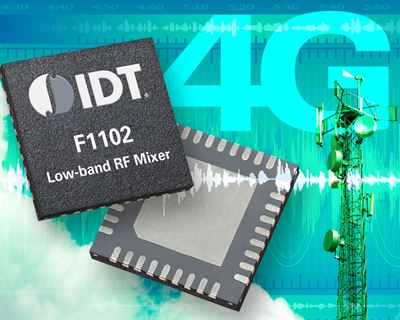 IDT Low-band RF Mixer Enhances Mobile Experience by Reducing