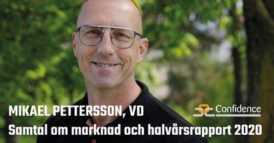 Videosamtal med Confidence Vd, Mikael Pettersson