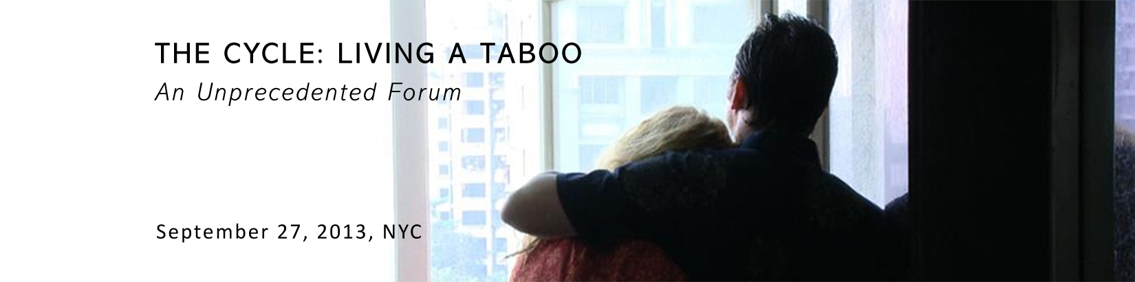 The Cycle: Living A Taboo