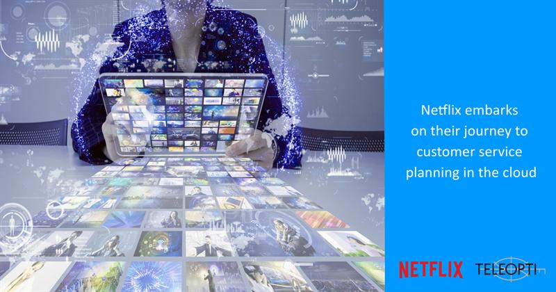 Netflix Expands Global Customer Care with Teleopti's